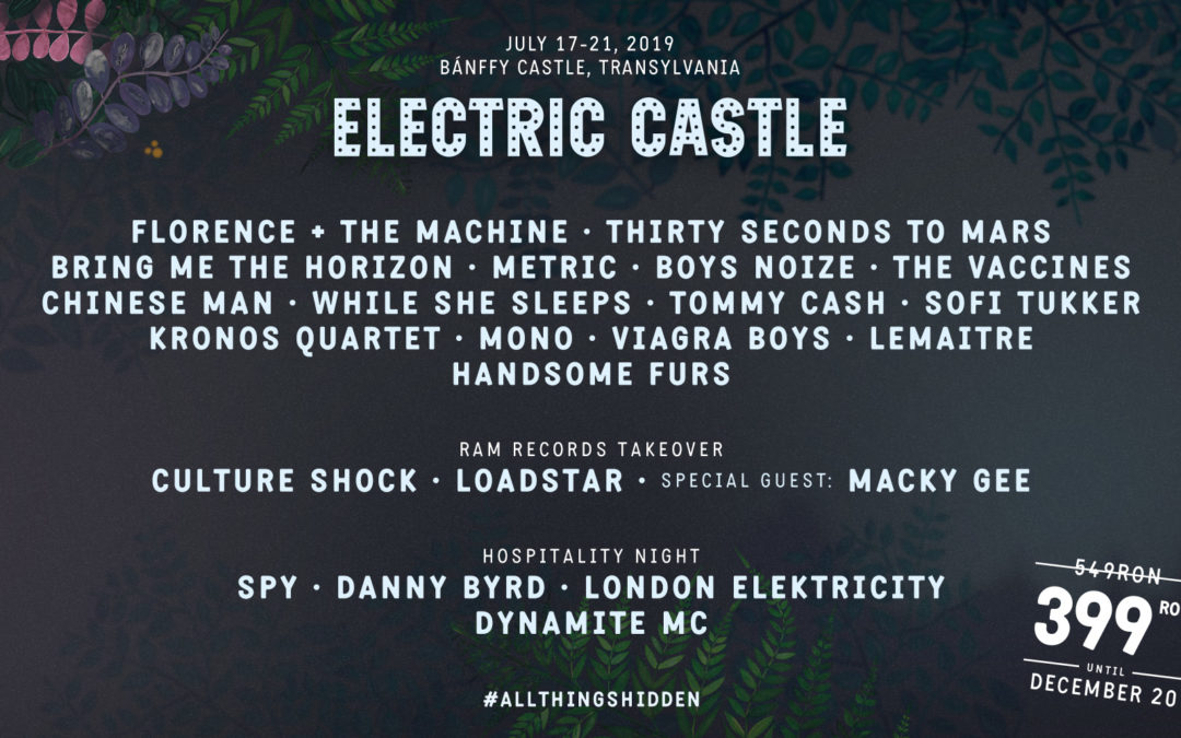 Florence + The Machine, Bring Me The Horizon si Tommy Cash la Electric Castle 2019 !